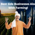 7 best Side Businesses Along with Farming! – Dripwala